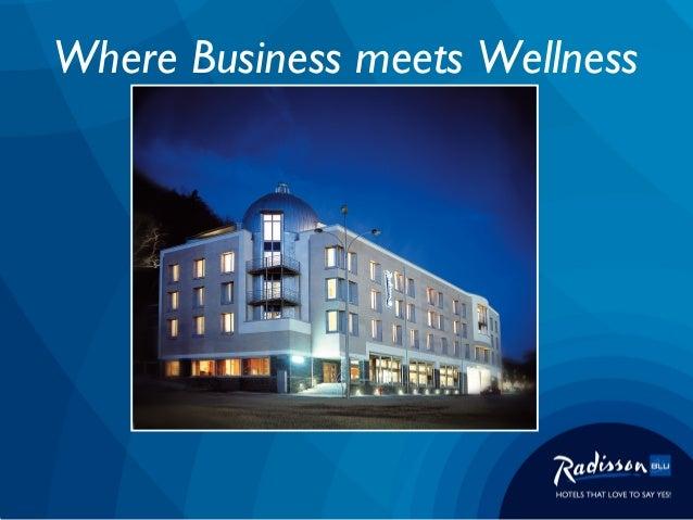 Where Business meets Wellness