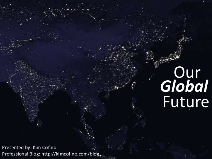 Our Global Future