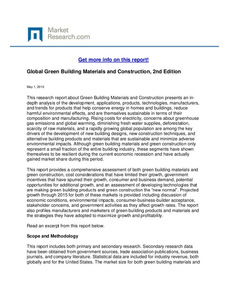 Get more info on this report!Global Green Building Materials and Construction, 2nd EditionMay 1, 2010This research report ...