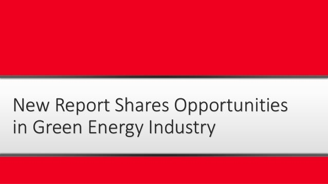 Global green energy industry 2016 market research report