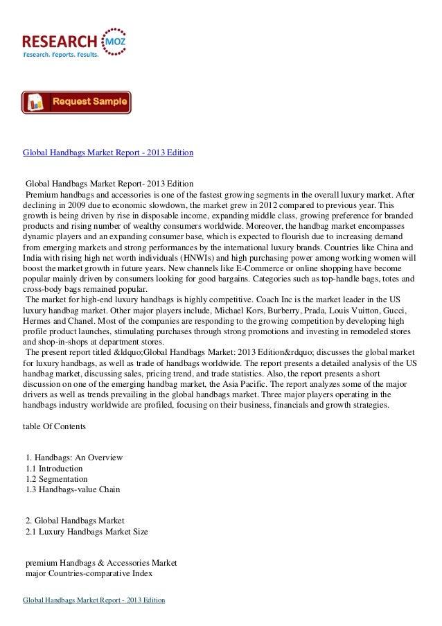 Global Handbags Market Report - 2013 Edition  Global Handbags Market Report- 2013 Edition Premium handbags and accessories...