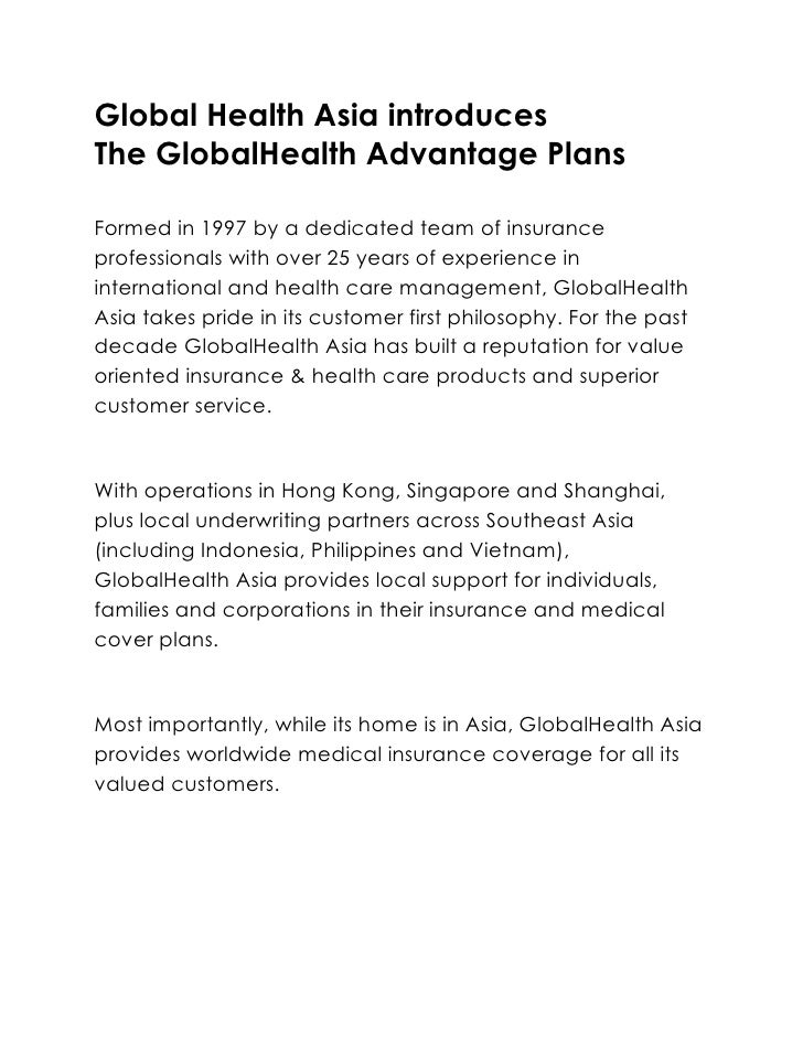 Global Health Asia introduces <br />The GlobalHealth Advantage Plans<br />Formed in 1997 by a dedicated team of insurance ...