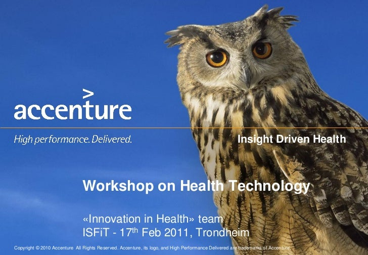 Insight Driven Health                                Workshop on Health Technology                                «Innovat...