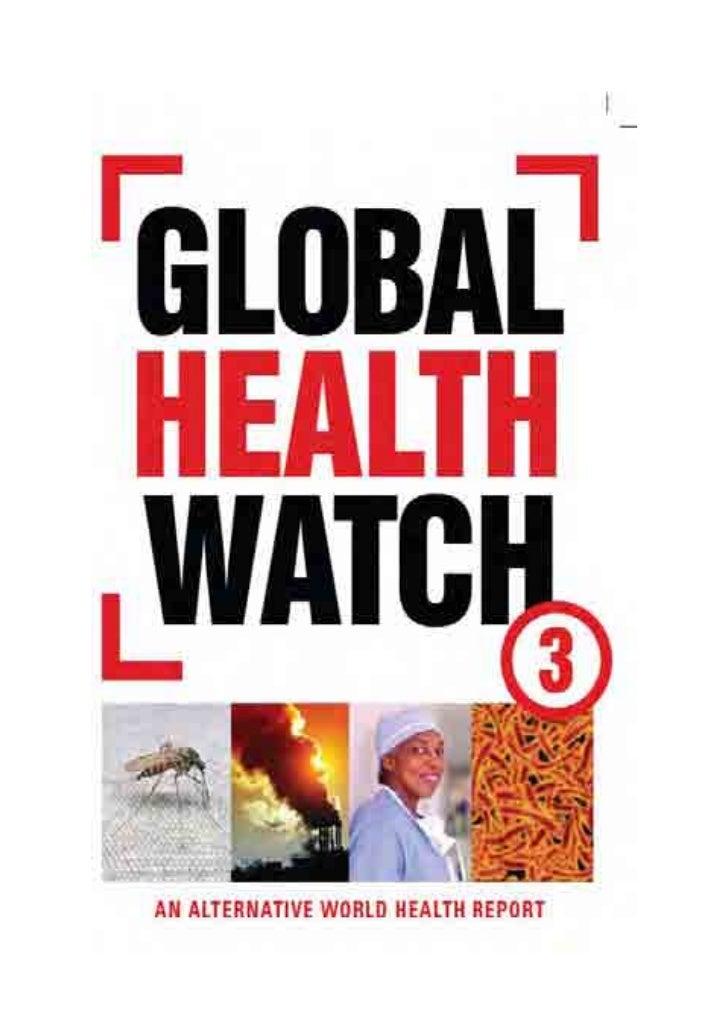 global health watch 3an alternative world healthreportGlobal Health WatchZed BooksLondon|New York