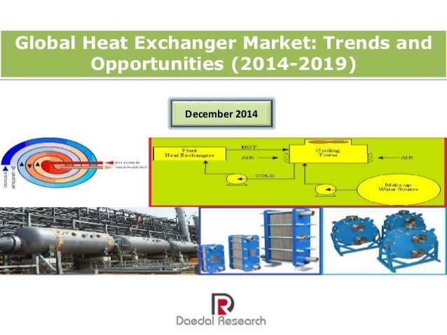 "global heat exchanger market Market research store published a new in-depth industry research that focuses  on 2018-2025 ""heat exchanger market "" report on global."