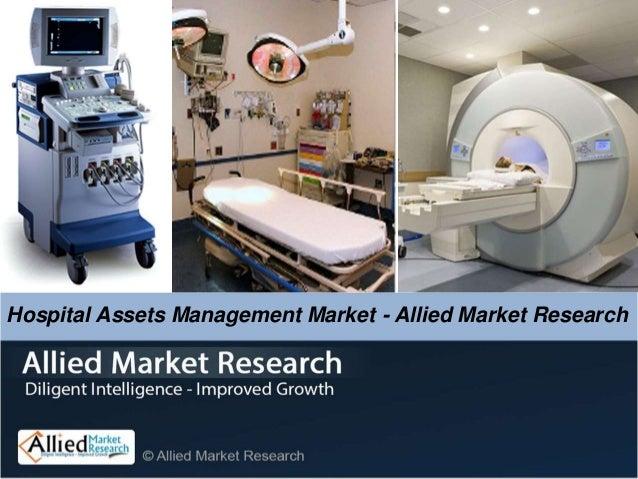 Global Hospital Assets Management Market - Allied Market Research