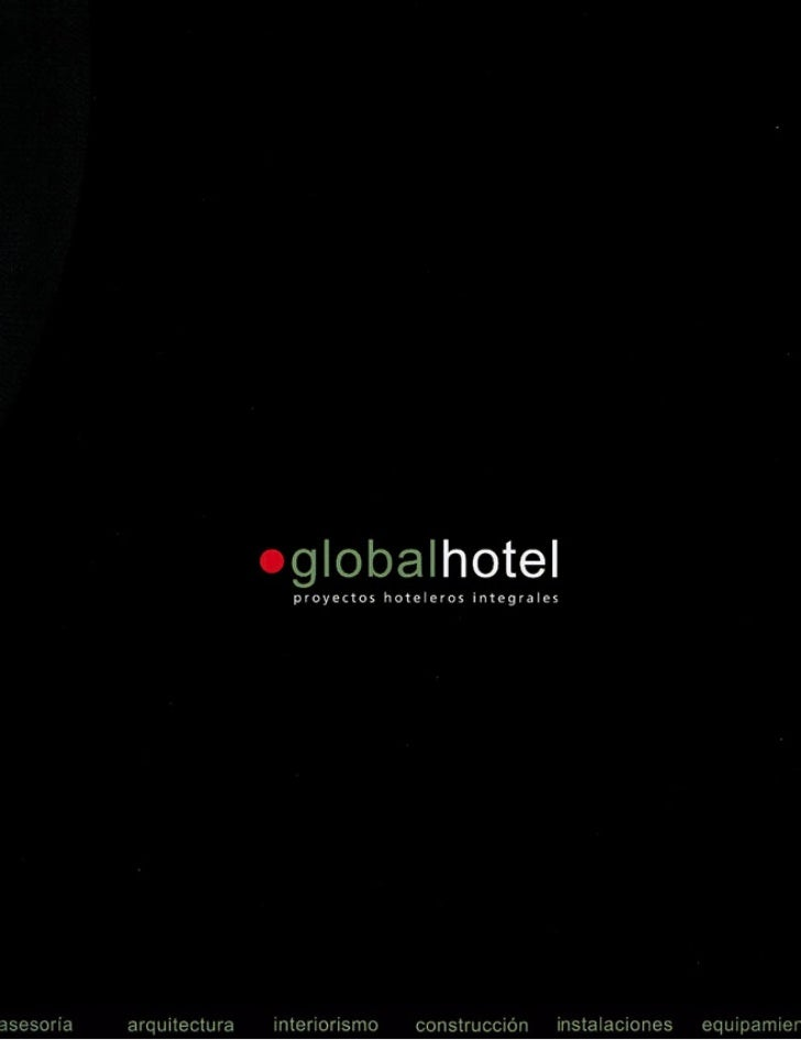 Global Hotel | Proyectos Hoteleros Integrales