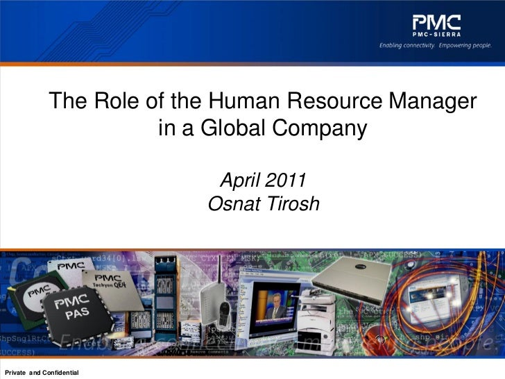 The Role of the Human Resource Manager                        in a Global Company                             April 2011  ...