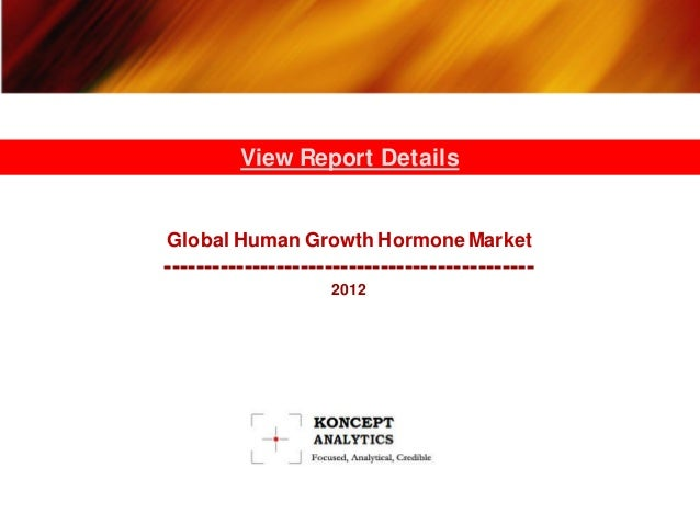 Global human growth hormone market 2012   koncept analytics