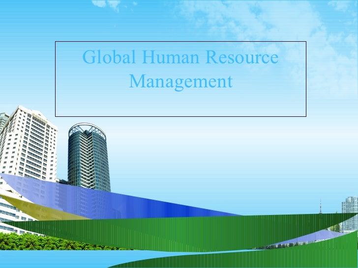 Global human resource management ppt @ bec dosm