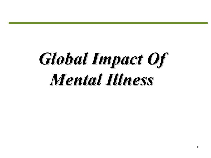 Global Impact Of Mental Illness