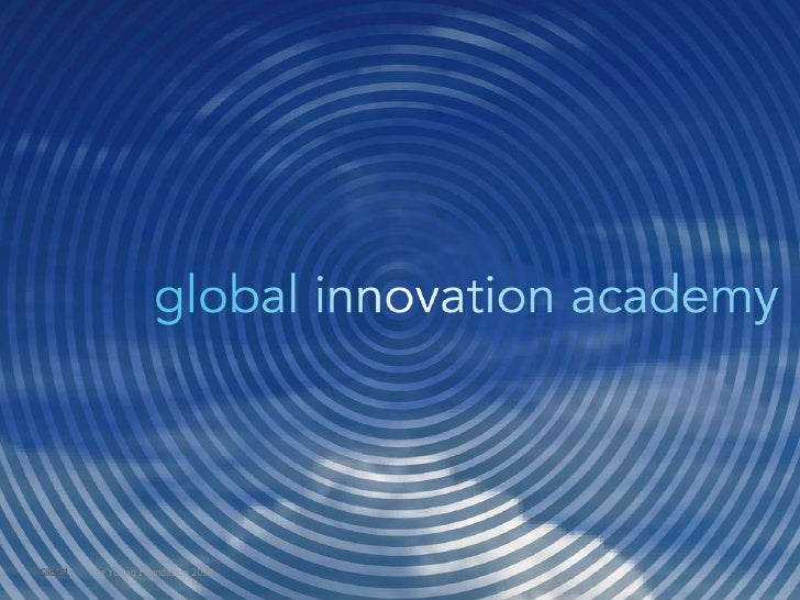 Global Innovation Academy, SIX and the City