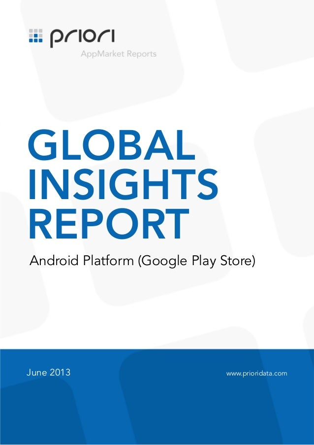 Global insights report, June, Android