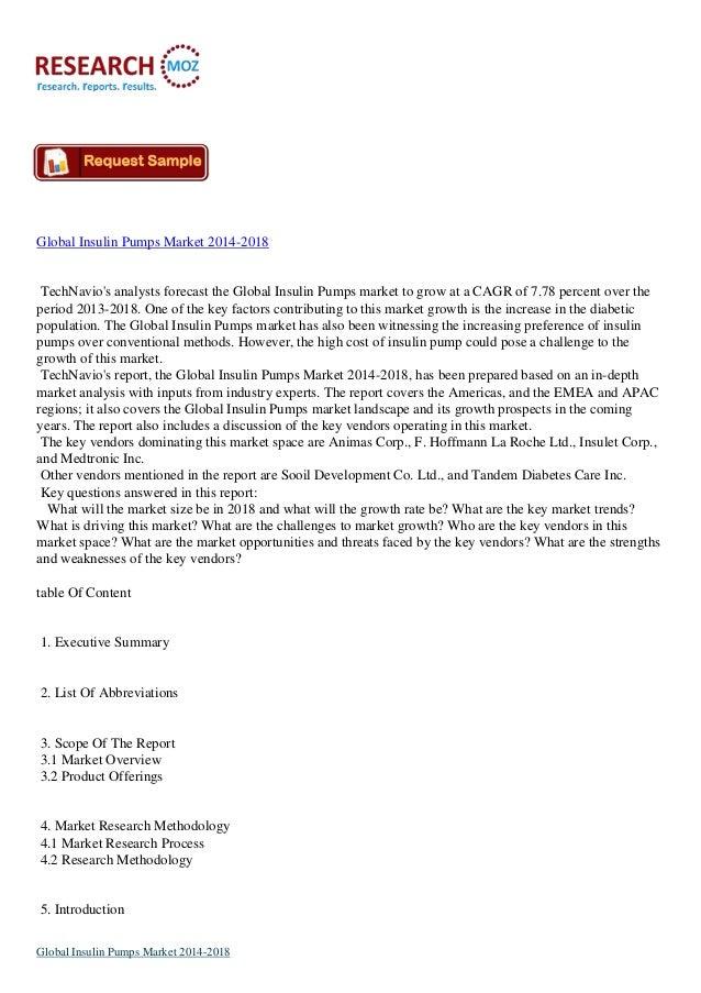 Global Insulin Pumps Market 2014-2018  TechNavio's analysts forecast the Global Insulin Pumps market to grow at a CAGR of ...