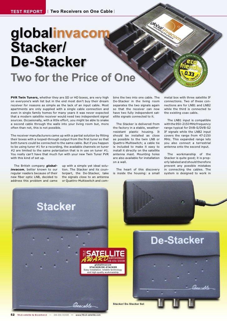 TEST REPORT                  Two Receivers on One Cable     globalinvacom Stacker/ De-Stacker Two for the Price of One    ...