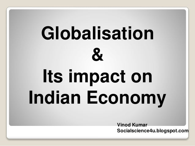 Globalisation & the Indian Economy