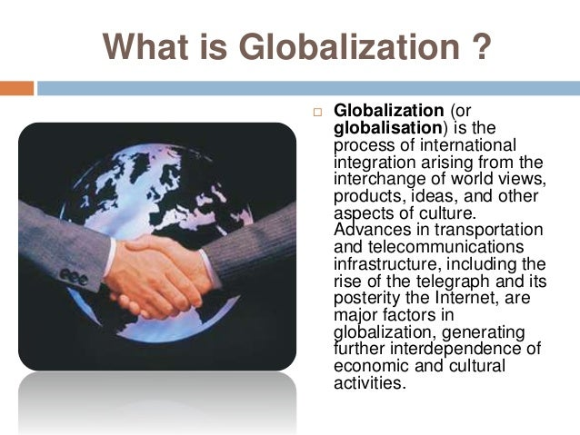 Impact of Driving Forces of Globalization