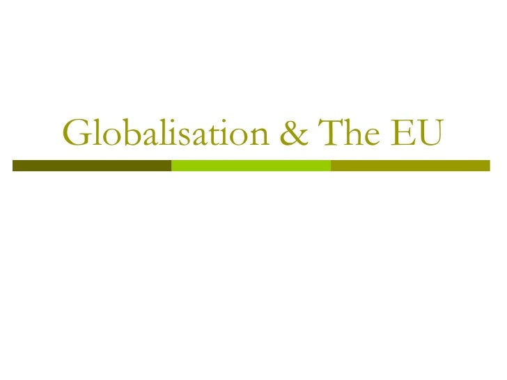 Globalisation & The Eu