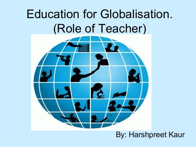 how globalisation affects the education in Impact and issues of globalization in education of developing countries 2  japanese educational cooperation in the global society.