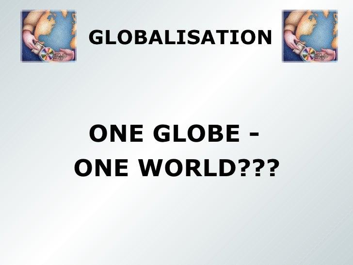 Globalisation.Mandy