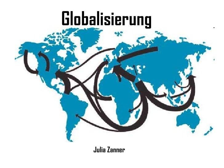 Globalisierung Julia Zanner