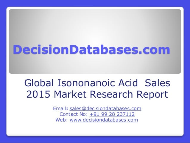 ... Market Research ReportEmail: sales@decisiondatabases.comContact