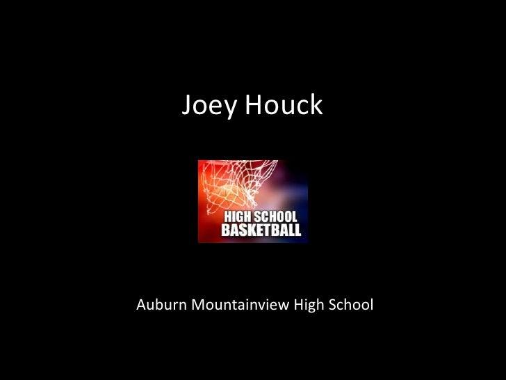 Joey Houck<br />Auburn Mountainview High School<br />