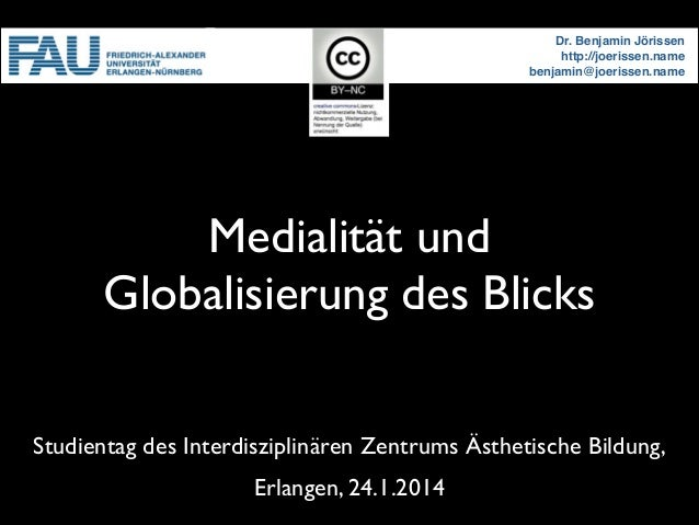 Medialität und Globalisierung des Blicks