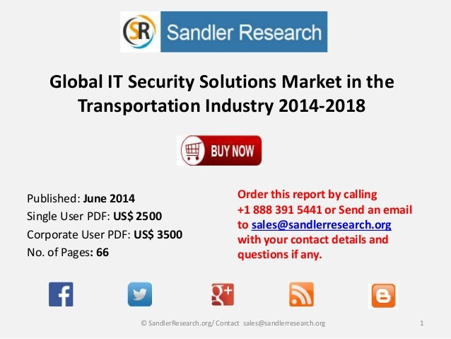 Global IT Security Solutions Market in the Transportation Industry 2014-2018 Order this report by calling +1 888 391 5441 ...