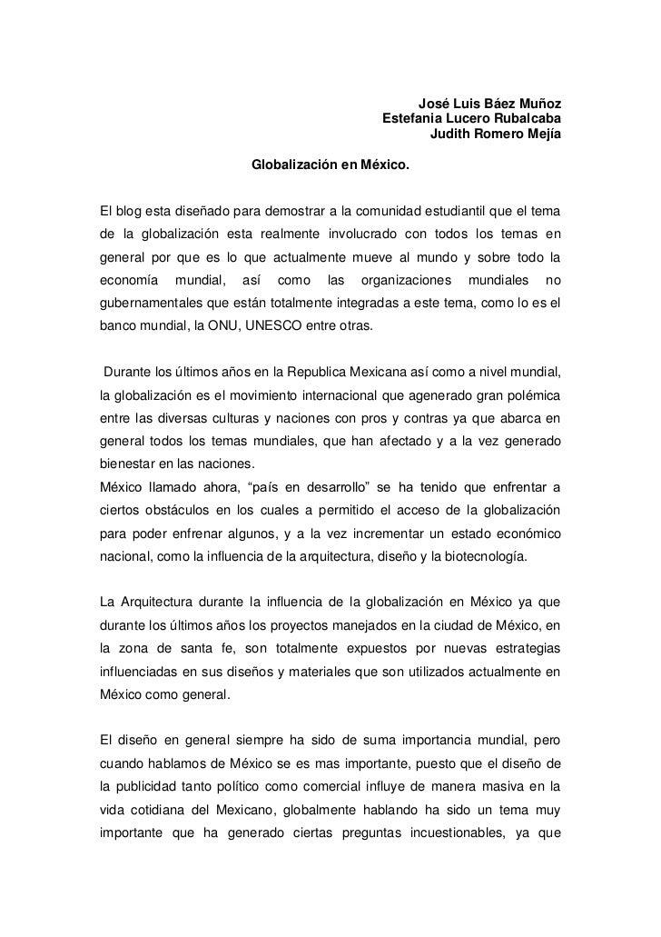 José Luis Báez Muñoz <br />Estefania Lucero Rubalcaba <br />Judith Romero Mejía <br />Globalización en México.<br />El blo...