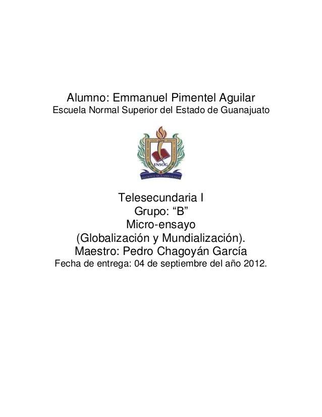 Alumno: Emmanuel Pimentel AguilarEscuela Normal Superior del Estado de Guanajuato            Telesecundaria I             ...