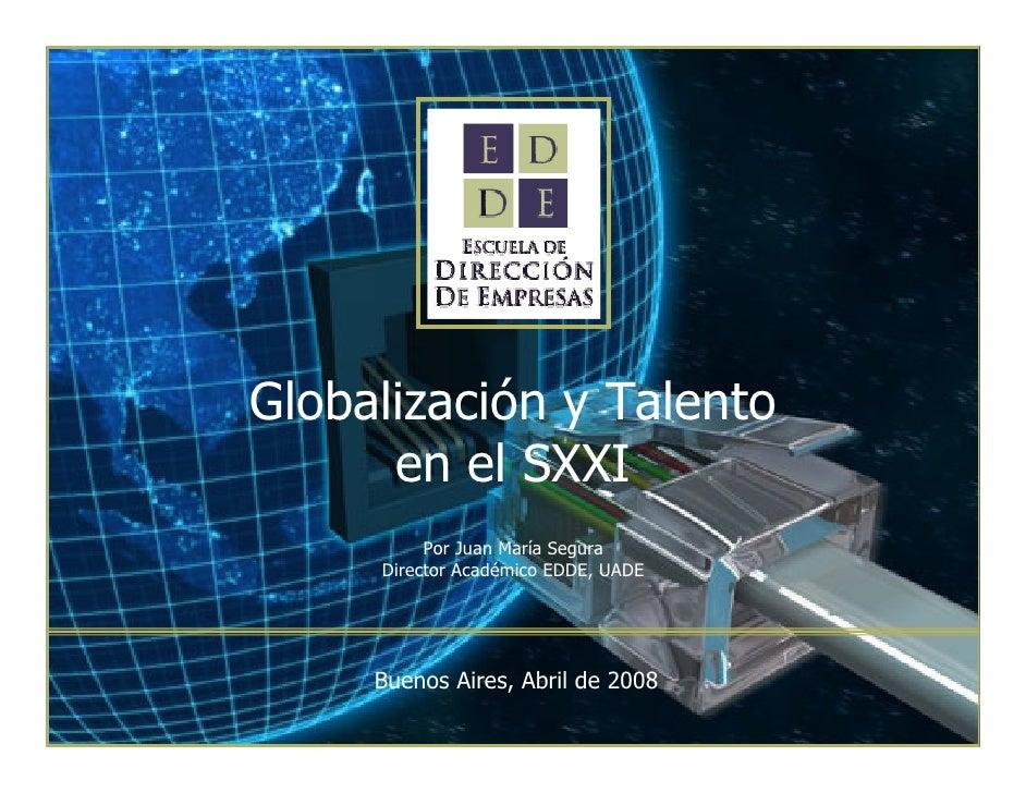 Globalización Y Talento Sxxi