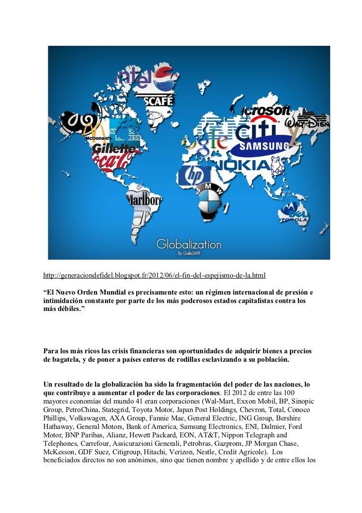"""http://generaciondefidel.blogspot.fr/2012/06/el-fin-del-espejismo-de-la.html""""El Nuevo Orden Mundial es precisamente esto: ..."""