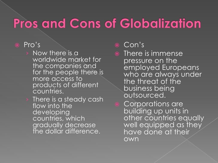globalization pros and cons essay globalization pros and cons  globalization pros and cons essayglobalization pros and cons essay essays college application essays globalization pros and
