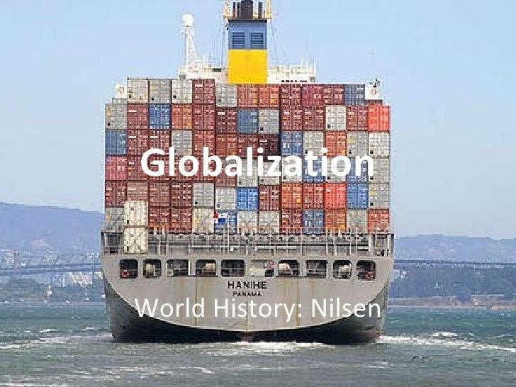 Globalization World History: Nilsen