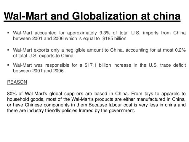 globalization of wal mart Between financialization and globalization processes, this article examines a   as presented in figure a1,5 the two leaders, wal-mart and.