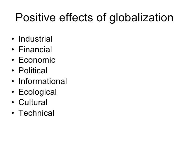 a review of the positive effects of globalization The globalization of food edited by david inglis in britain and france (alan warde) and among chicanos in the united states (carole counihan) many essays note the impact of economic and social remembrance of repasts an anthropology of food and memory (review) taking food.