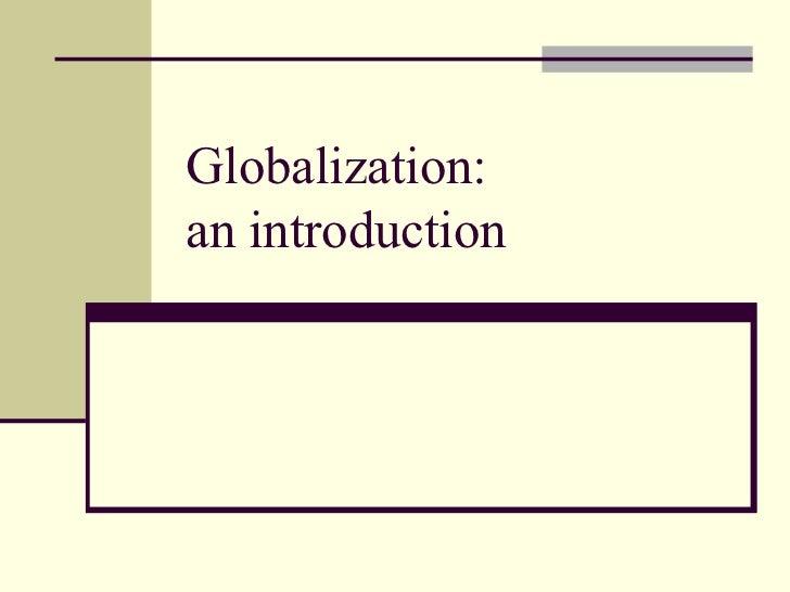 Globalization an intro