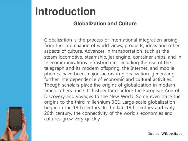 the impact of globalization on our Impact of globalization on non western cultures examples of globalization's impact globalization is far reaching in this day and age globalization is the worldwide flow of goods, services, money, people, information, and culture.