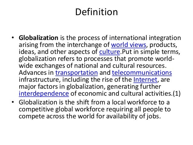 on the meaning of globalization Three concepts of globalization jens bartelson university of stockholm abstract: this article is a brief inquiry into the meaning and function of the concept of globalization within the social sciences during the last decade.