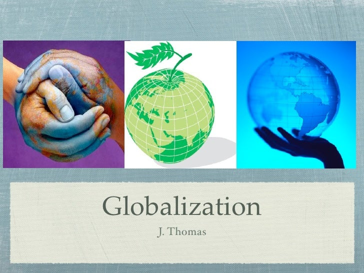Globalization: A Look Through The Community