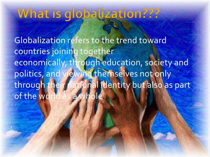 examining the benefits of globalisation economics essay The politics of globalization although the narrative of free trade and liberal economics undermining globalization's huge benefits are distorting.