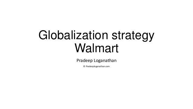 Globalization strategy - Walmart