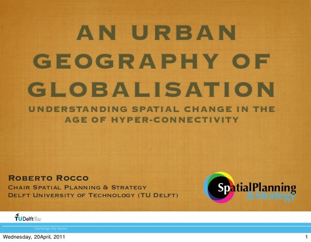 An Urban Geography of Globalisation PART 2