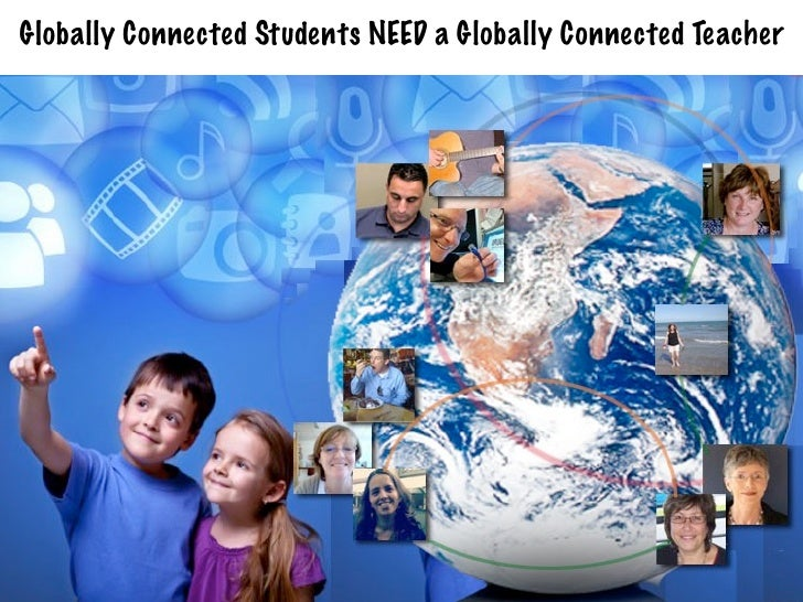 Globally Connected Students NEED a Globally Connected Teacher
