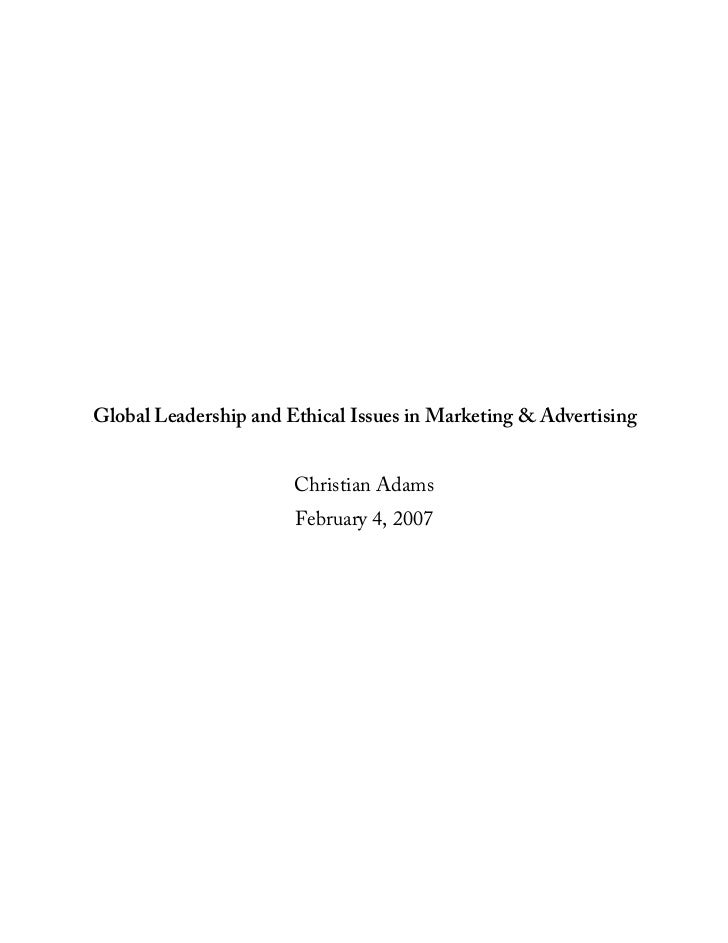 Global Leadership and Ethical Issues in Marketing & Advertising 0B                             Christian Adams            ...