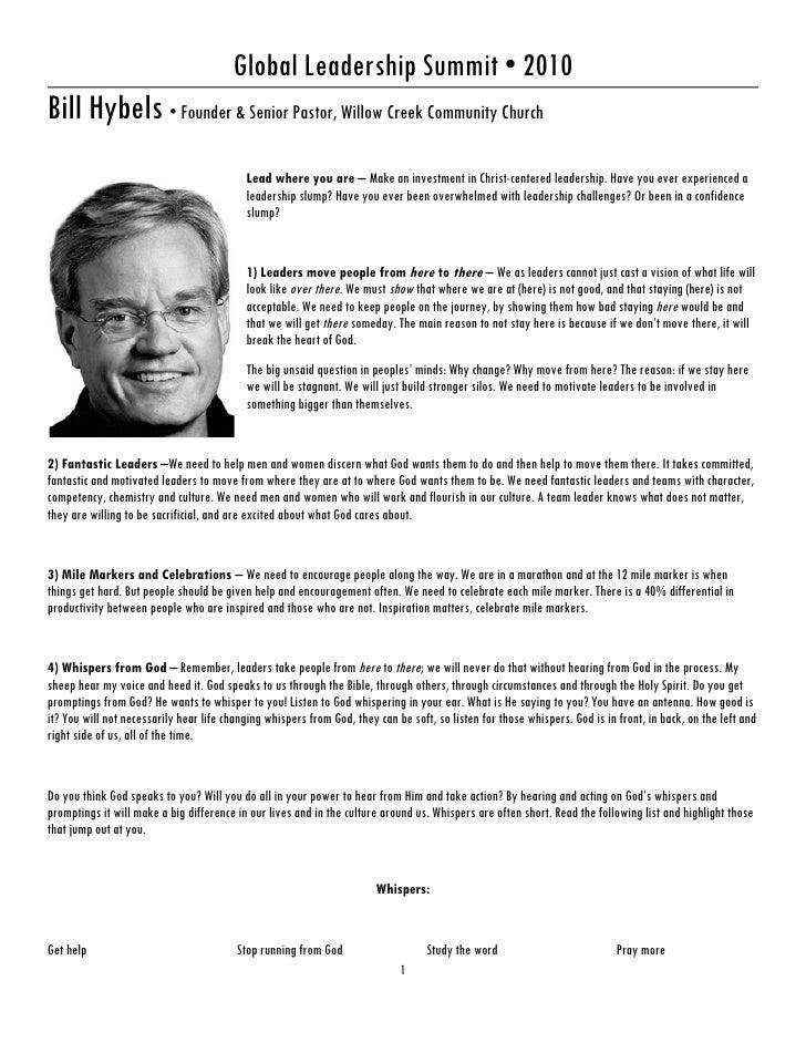 Global Leadership Summit • 2010 Bill Hybels • Founder & Senior Pastor, Willow Creek Community Church                      ...