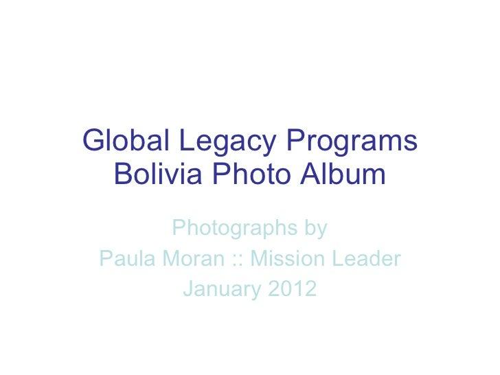 Global Legacy Programs :: Bolivia