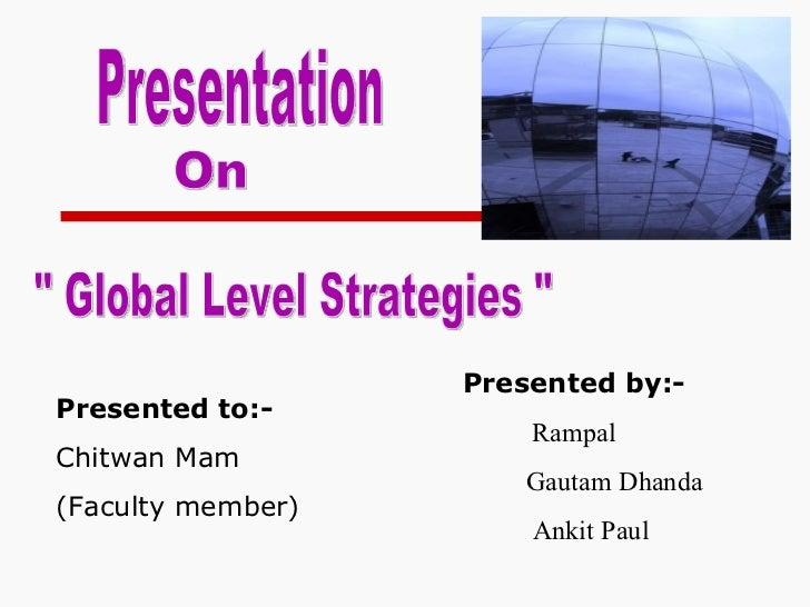 Presented by:-Presented to:-                       RampalChitwan Mam                       Gautam Dhanda(Faculty member)  ...
