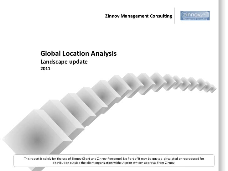 Zinnov Management Consulting           Global Location Analysis           Landscape update           2011This report is so...